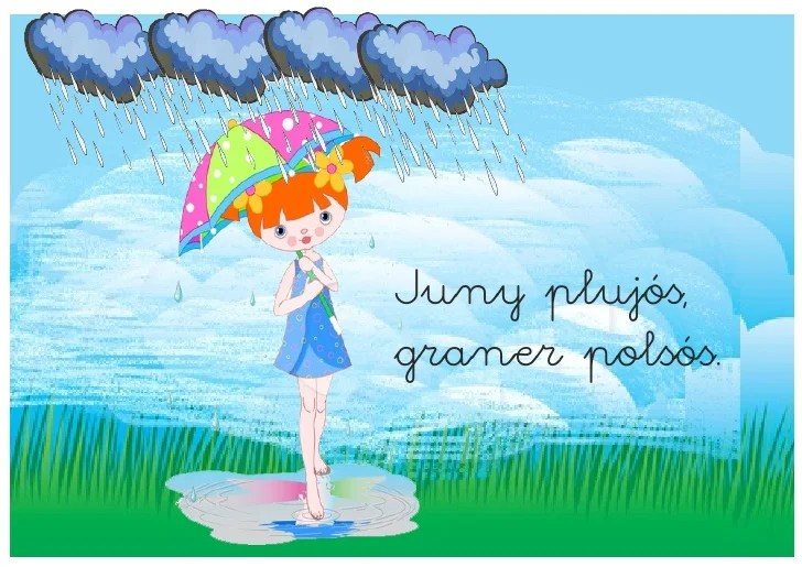 Juny plujós,graner polsós.