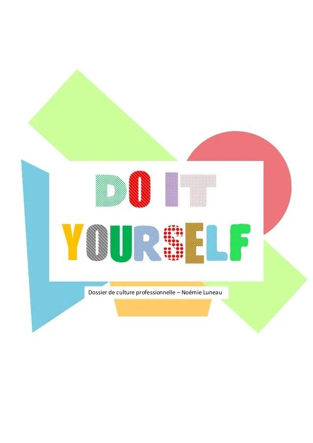 La tendance du Do It Yourself