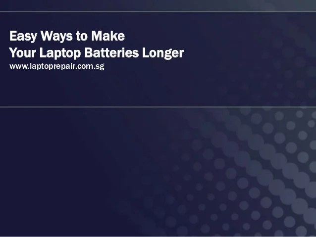 5 Tips To Make Your Laptop Battery Last Longer (You Don't Know No 1)