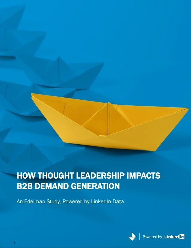 How Thought Leadership Impacts B2b Demand Generation Summary
