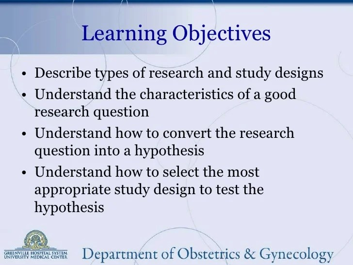 Educational Research 102 Selecting The Best Study Design
