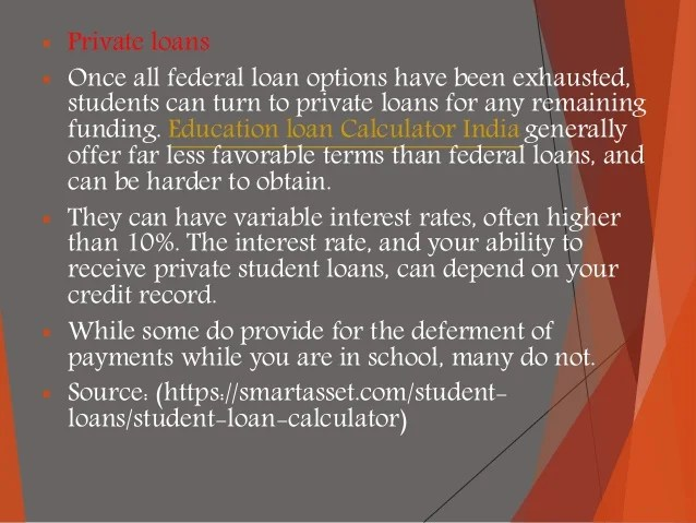 Education loan calculator India : Student Loan Calculator