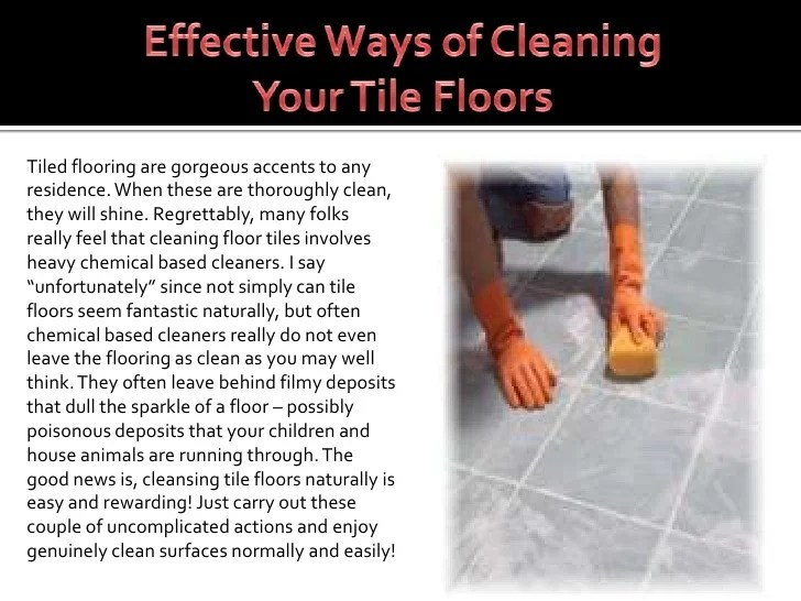 Effective Ways Of Cleaning Your Tile Floors