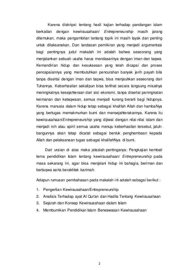 dalam beberapa ayat persoalan ini ditegaskan oleh allah swt: Entrepreneurship Pendidikan Islam