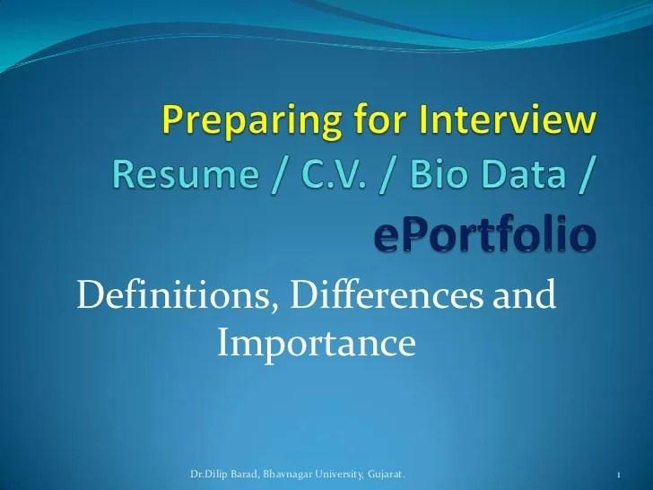 Resume, C.V., BioData and ePortfolio