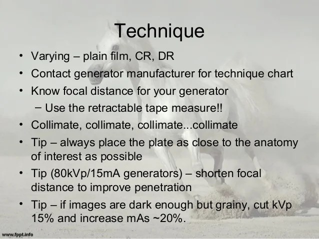 Technique  varying also equine radiography positioning techniques tips for acquiring good rh slideshare