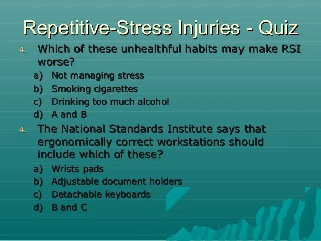Ergonomics injury prevention