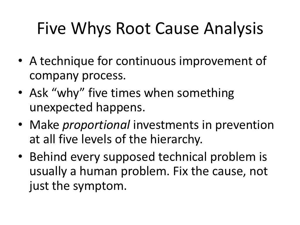 Five Whys Root Causeysis