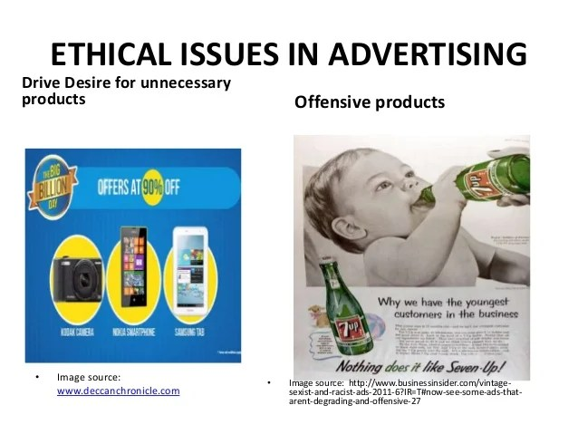 ethical advertising Ethical issues in advertising rahul singala no etc a self regulatory mechanism of ensuring ethical advertising practices was established in the form of.