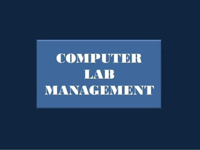 Computer Lab Management and Ethics in Using Computer