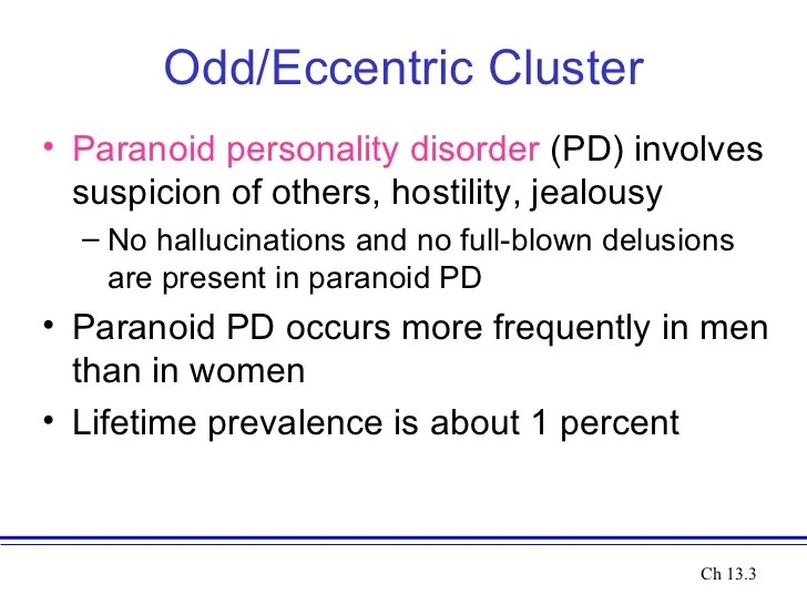 Etiology and cluster a