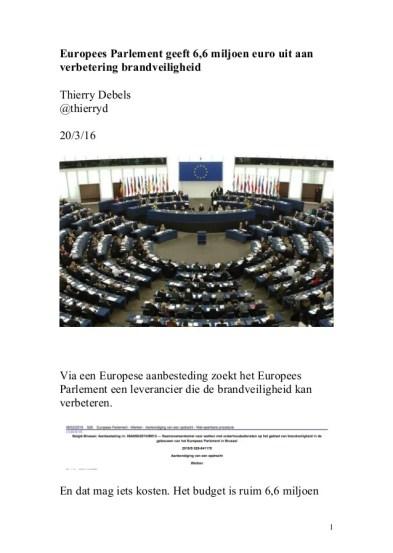 Europees Parlement geeft 6,6 miljoen euro uit aan verbetering brandveiligheid Thierry Debels @thierryd 20/3/16 Via een Eur...