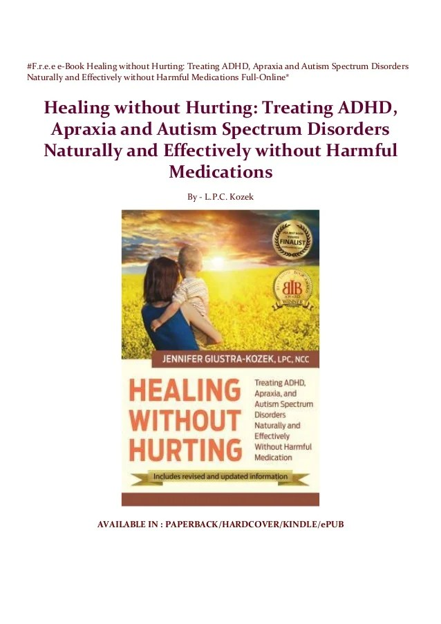 #F.r.e.e e-Book Healing without Hurting: Treating ADHD. Apraxia and A…