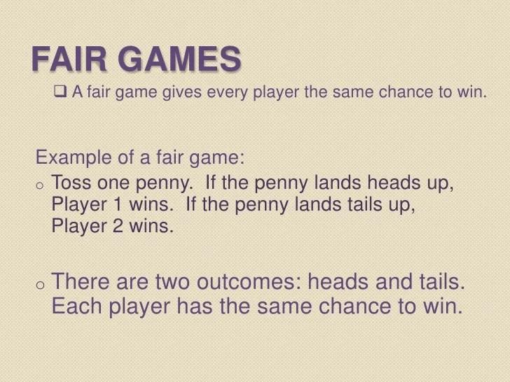 Fair And Unfair Games