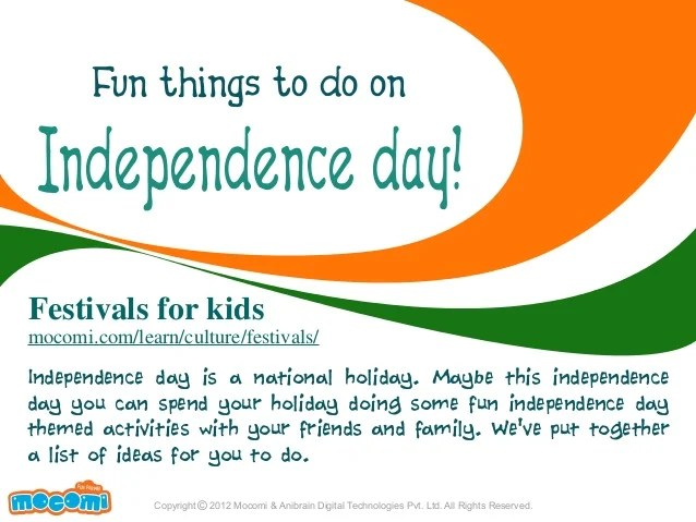 Fun things to do on independence day festivals for kids mocomi learn also  festival rh slideshare