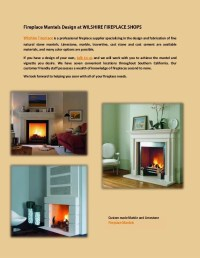 Fireplace Mantels Design at WILSHIRE FIREPLACE SHOPS