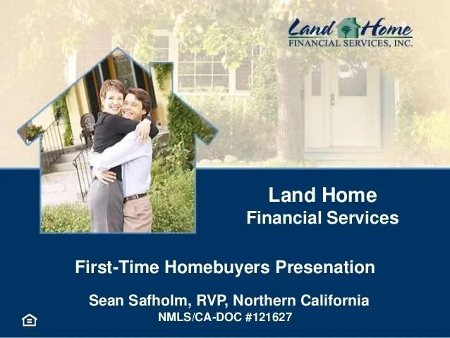 1st Time Home Buyer Seminars Slideshare