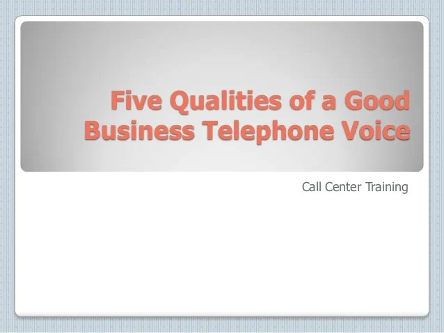 Five Qualities of a Good Business Telephone Voice