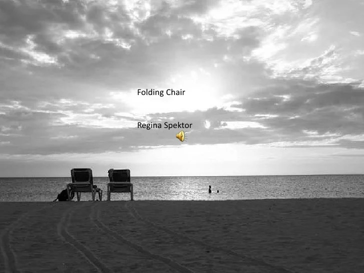 folding chair regina spektor chords beauty salon chairs manufacturers creative interior house design from rh slideshare net ukulele