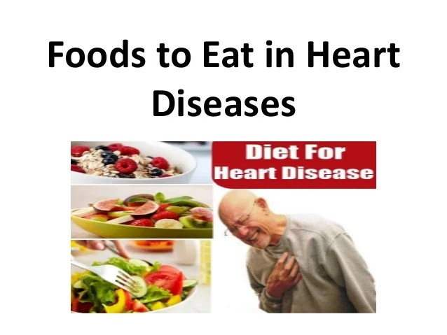 Foods to eat in heart diseases hindi  also rh slideshare