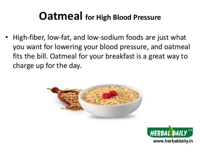 Diet for lowering blood pressure herbaldaily oatmeal high also foods to eat in hindi  rh slideshare