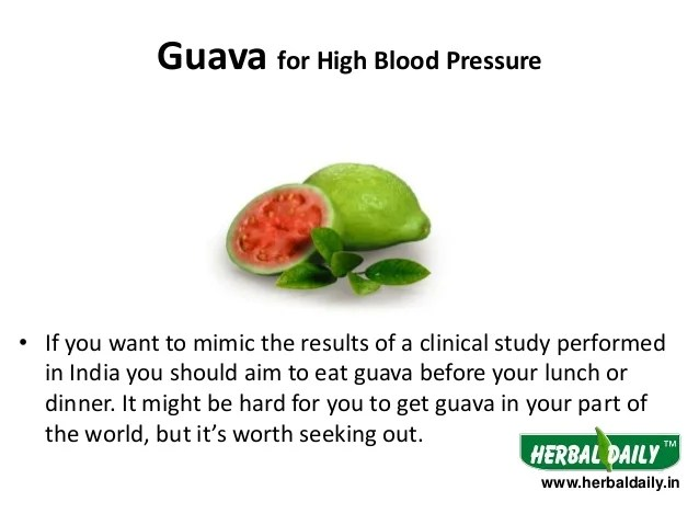 guava for high blood pressure also foods to eat in hindi  rh slideshare