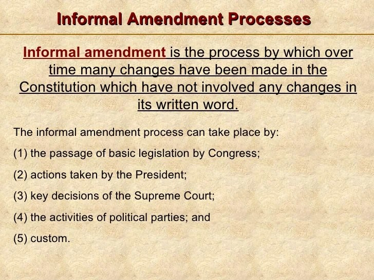 Informal amendment processes also formal amendments rh slideshare