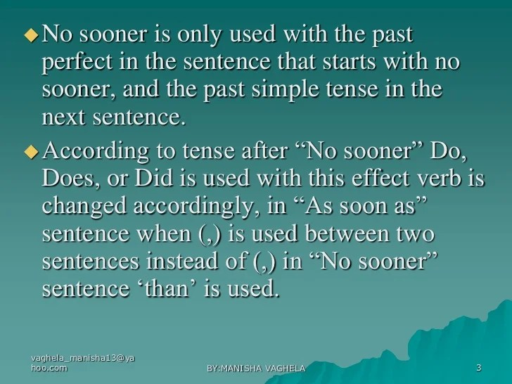 Formation of sentences of no sooner .......than