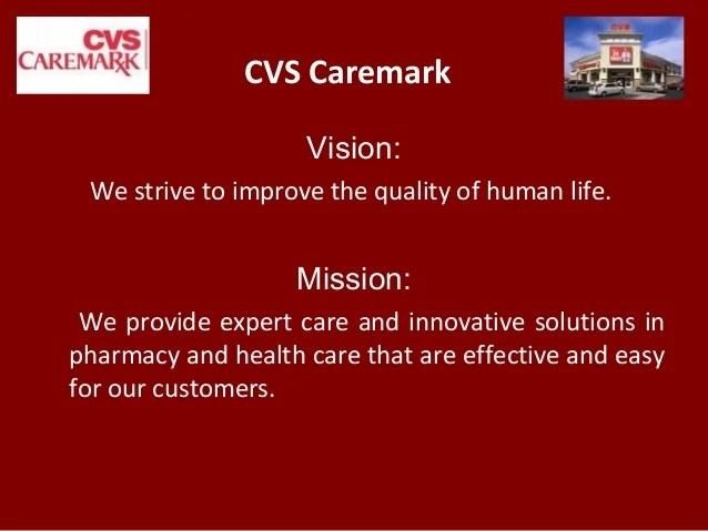 CVS Caremark Vision We strive