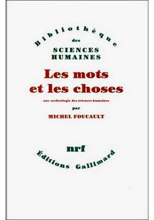 Michel Foucault Les Mots Et Les Choses : michel, foucault, choses, Foucault,, Michel, Choses, (1966)