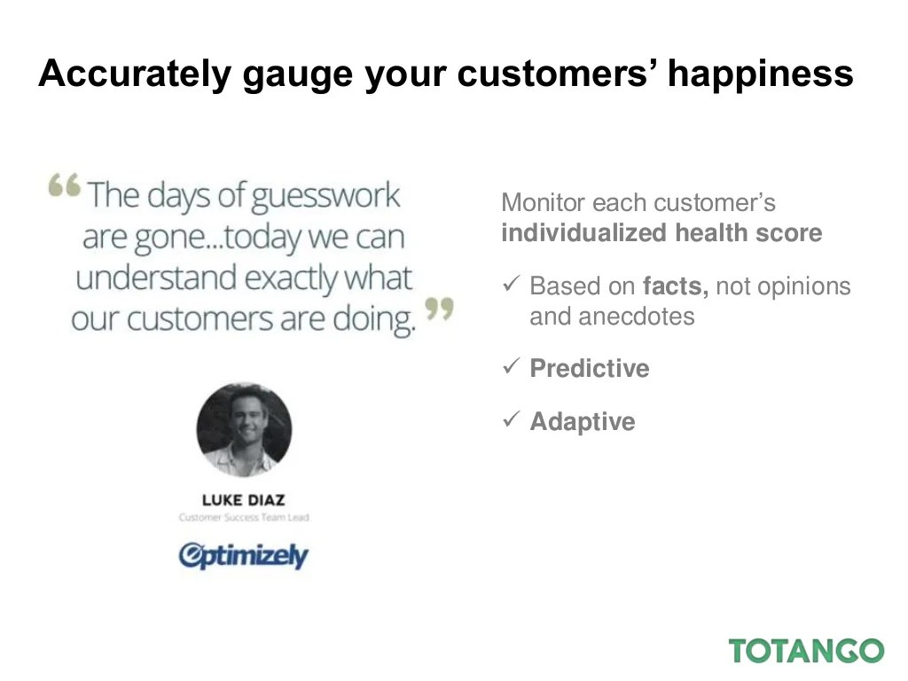 Accurately Gauge Your Customers Happiness