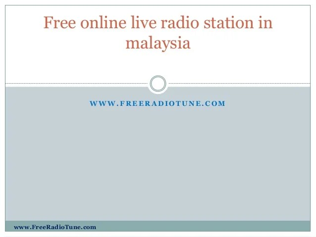 Free Online Live Radio Station In Malaysia
