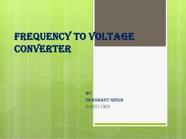 Frequency To Voltage Converter Change Your Voltmeter To Frequency