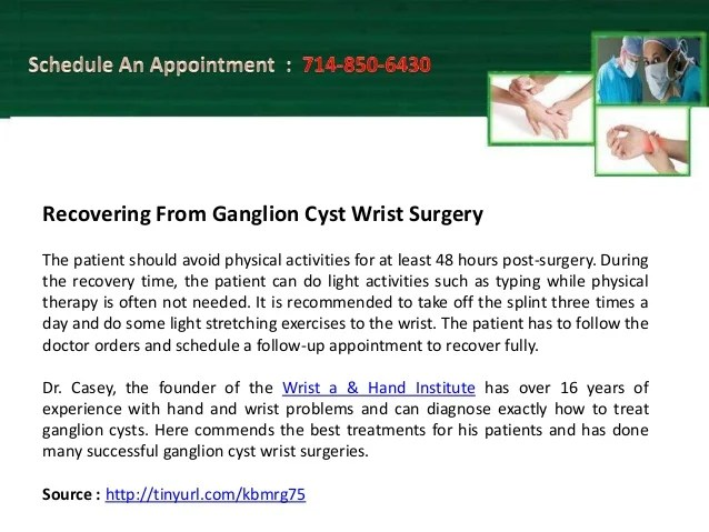 Ganglion Cyst Wrist Surgery is a Safe and Successful Procedure