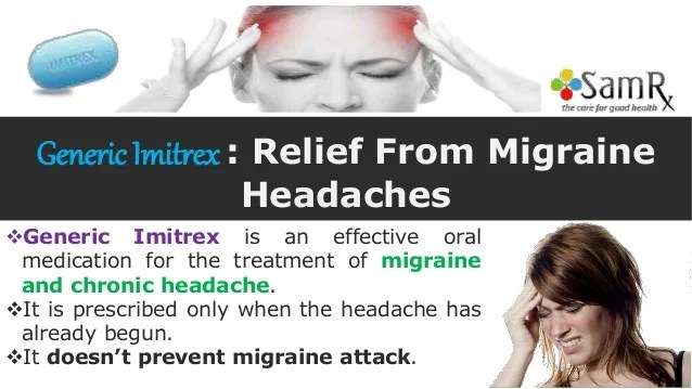 Generic imitrex relief from migraine headaches