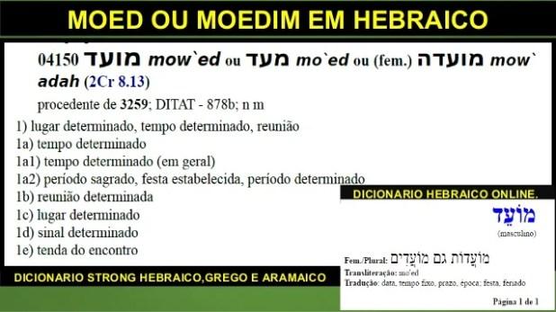 MOED OU MOEDIM EM HEBRAICO DICIONARIO HEBRAICO ONLINE. DICIONARIO STRONG HEBRAICO,GREGO E ARAMAICO