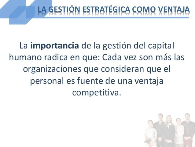 Gestión Estratégica Del Capital Humano