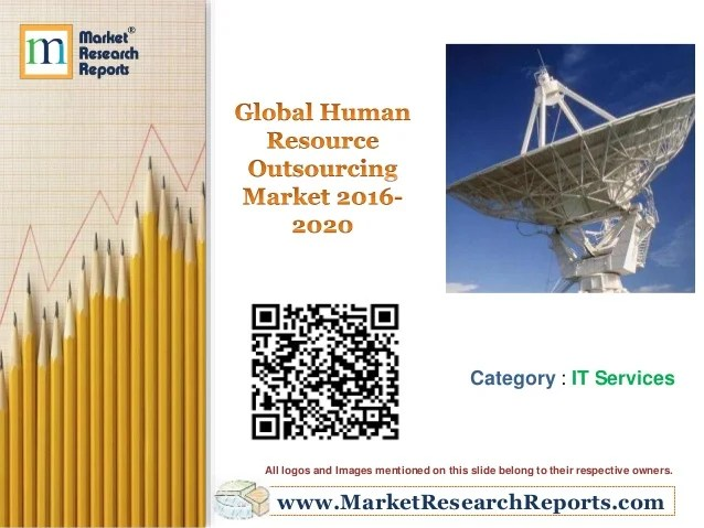Global Human Resource Outsourcing Market 2016 - 2020