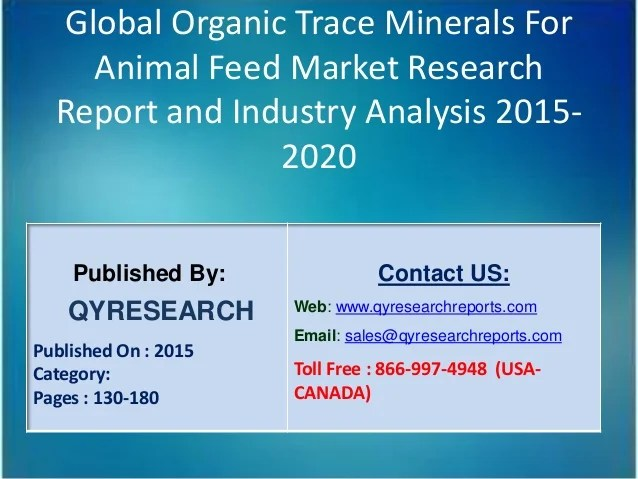 Global Organic Trace Minerals For Animal Feed Market 2015