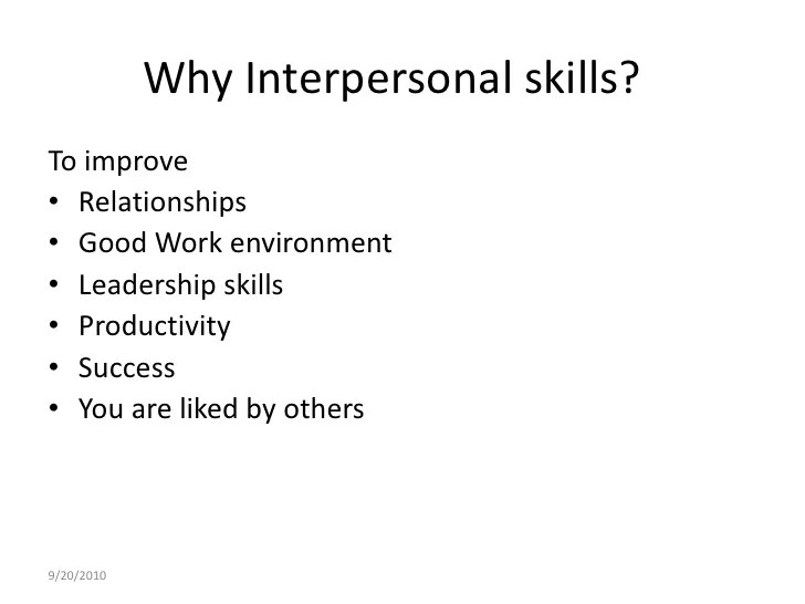 Good Interpersonal Skills