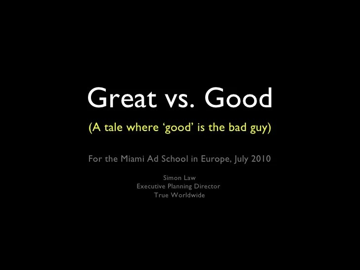 great vs good