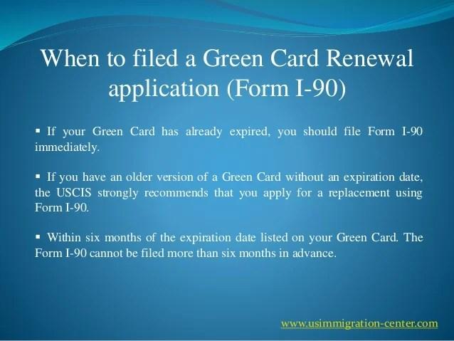 I 90 Application Form Expire Date
