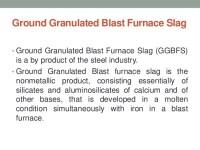 Ground granulated blast furnace slag
