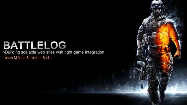 Battlelog - Building scalable web sites with tight game integration