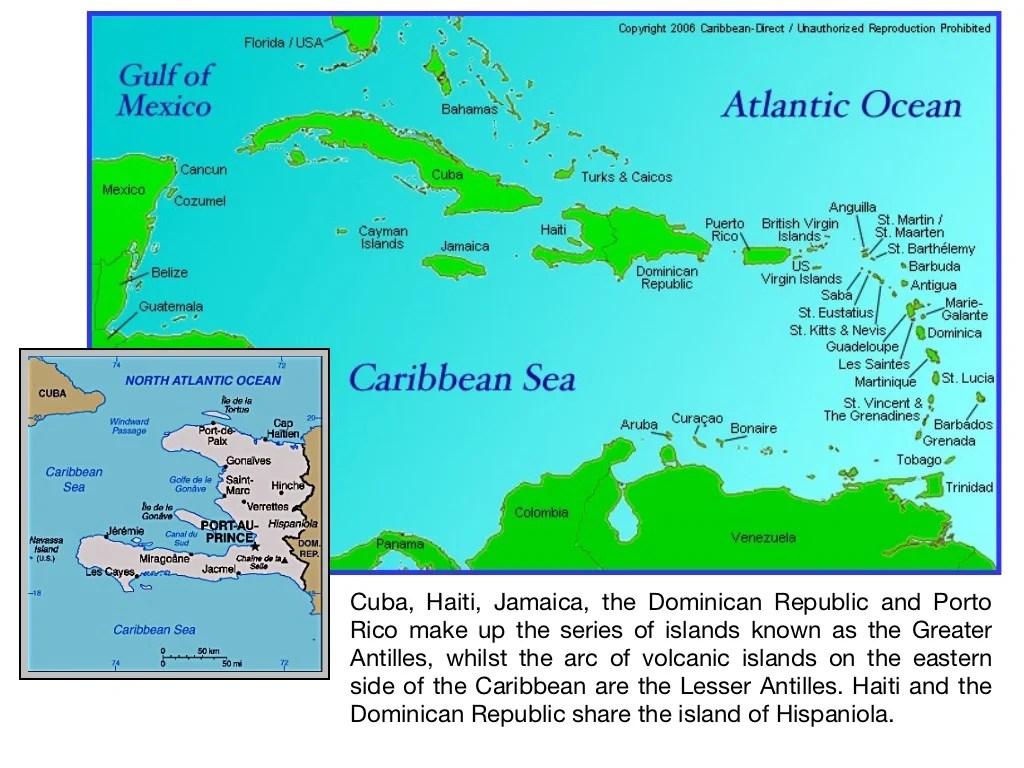 Cuba Haiti Jamaica The Dominican