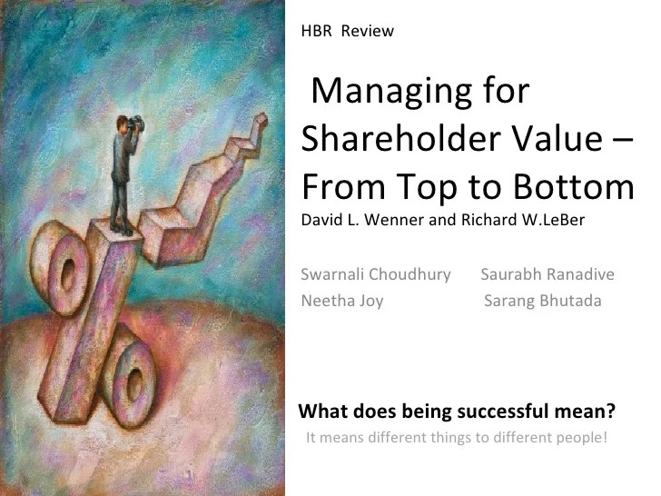 HBR Review Managing Shareholder Value  From Top to Bottom