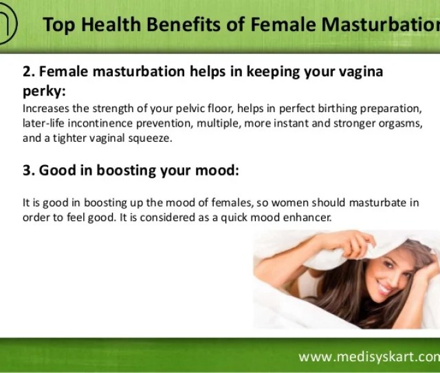 4 Www Medisyskart Com Top Health Benefits Of Female Masturbation