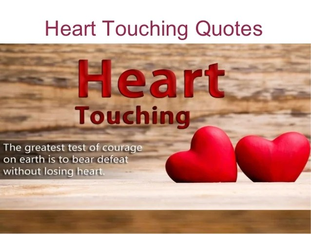 Image of: Life Hearttouchingquotes1638jpgcbu003d1460705311 Slideshare Heart Touching Quotes