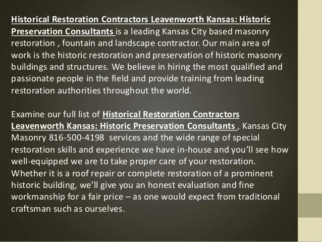 Historical Restoration Contractors Leavenworth Kansas: Historic Preservation Consultants is a leading Kansas City based ma...
