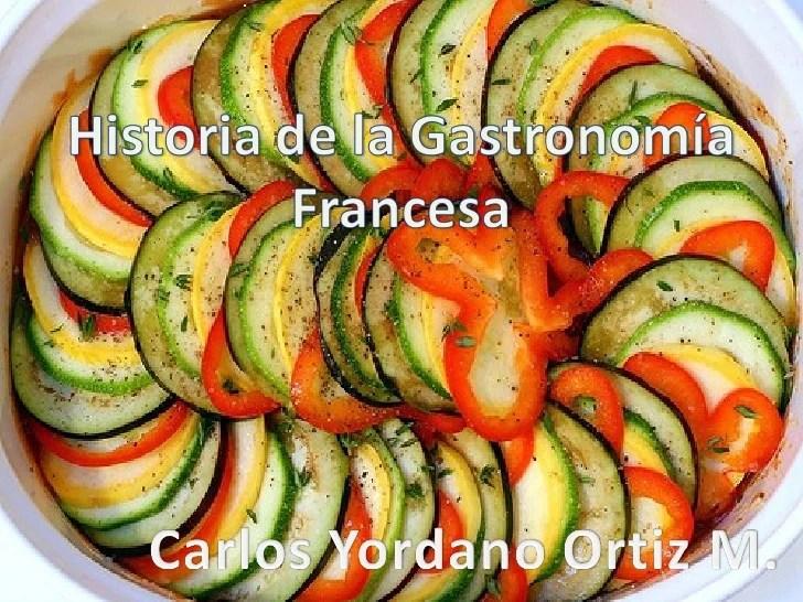 Histotia de la gastronomia francesa carlos yordano ortiz m